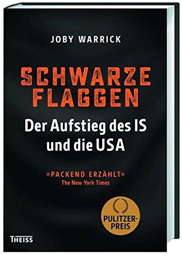 Buchseite und Rezensionen zu 'Schwarze Flaggen: Der Aufstieg des IS und die USA' von Joby Warrick