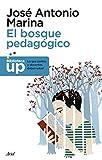 El bosque pedagógico: y cómo salir de él (Biblioteca UP)