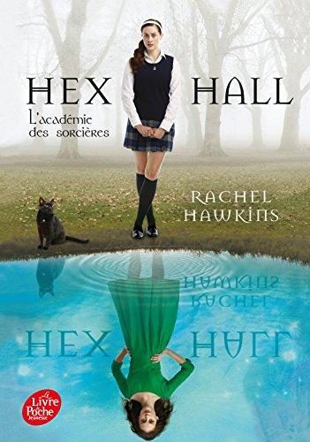Hex Hall 1/L'academie des sorcieres (1 Hall Book Hex)