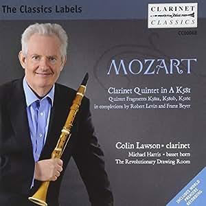 Mozart: Clarinet Quintet In A K581 (Colin Lawson/ The Revolutionary Drawing Room) (Clarinet Classics: CC0068)