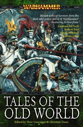 Tales of the Old World (Warhammer) by Marc Gascoigne (2007-04-24)