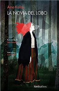 La novia del lobo par Aino Kallas