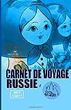RUSSIE. Carnet de voyage: AGENDA DE VOYAGE. Journal de bord pré-imprimé: activités, shopping, transport, hôtel, budget jour, road trip.