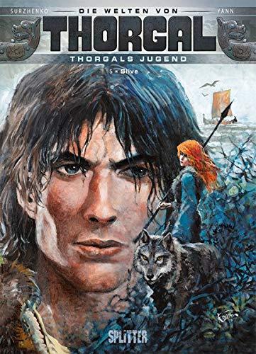 Thorgal - Die Welten von Thorgal: Die Jugend von Thorgal. Band 5: Slive