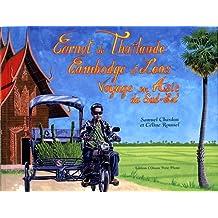 Carnet de Thaïlande, Cambodge et Laos. Voyage en Asie du Sud-Est.