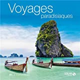LA COLLECTION - Voyages paradisiaques