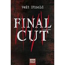Final Cut by Veit M Etzold (2012-05-28)