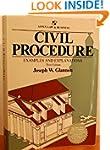 Civil Procedure: Examples & Explan 3e...