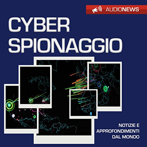 Cyberspionaggio  Audiolibri