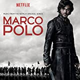 Marco Polo (Music from the Netflix Series)