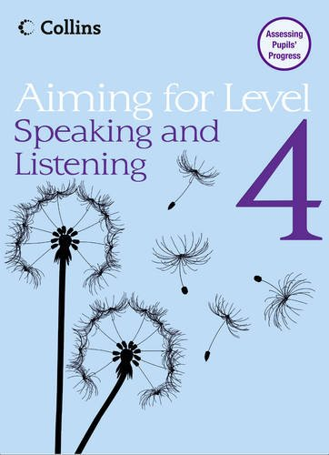 Aiming For - Level 4 Speaking and Listening