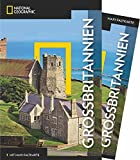 NATIONAL GEOGRAPHIC Reiseführer Großbritannien: Das ultimative Reisehandbuch mit über 500 Adressen und praktischer Faltkarte zum Herausnehmen für alle Traveler. (NG_Traveller)