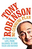 No Cunning Plan by Sir Tony Robinson