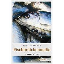 Fischbrötchenmafia Küsten Krimi