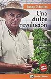 Dulce Revolucion, Una