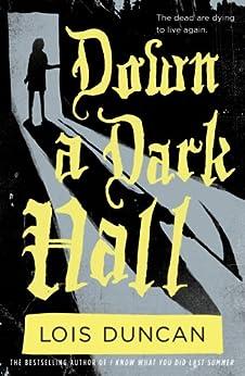 Down a Dark Hall (English Edition)