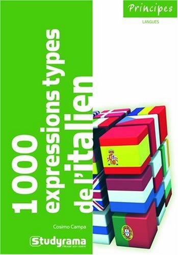 Les 1 000 expressions types de l'italien
