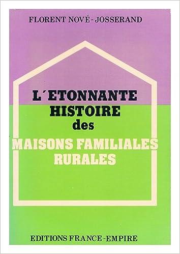 Livres L'Étonnante histoire des maisons familiales rurales : Témoignage et perspectives pdf