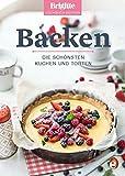 Backen: Die schönsten Kuchen und Torten (Brigitte Kochbuch-Edition(Gesamt))