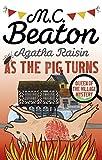 Agatha Raisin: As The Pig Turns by M.C. Beaton