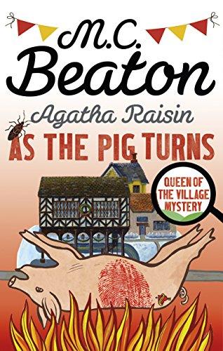 Agatha Raisin: As The Pig Turns (22)