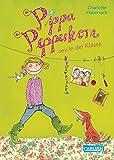 Pippa Pepperkorn 1: Pippa Pepperkorn neu in der Klasse (1)