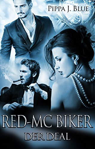 Red - MC Biker: Der Deal von [BLUE, PIPPA J.]