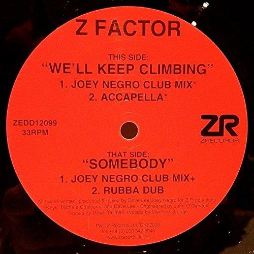 We'll Keep Climbing / Somebody - Z Factor 12