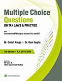 #7: Multiple Choice Questions on Tax Laws & Practice: With Summarized Theory on Income Tax and GST
