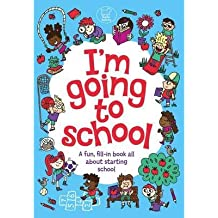 [(I'm Going to School)] [ Illustrated by Chris Dickason, By (author) Chris Dickason ] [October, 2014]