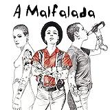 A Malfalada
