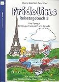 HEINRICHSHOFEN Fridolin\'s Reisetagebuch Band 3