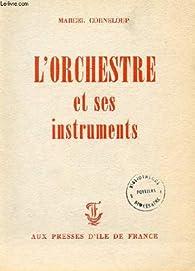 L'orchestre et ses instruments par Marcel Corneloup