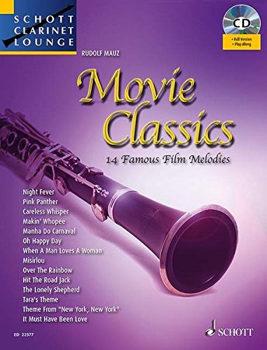 Movie Classics: 14 Famous Film Melodies. Klarinette. Ausgabe mit CD. (Schott Clarinet Lounge)