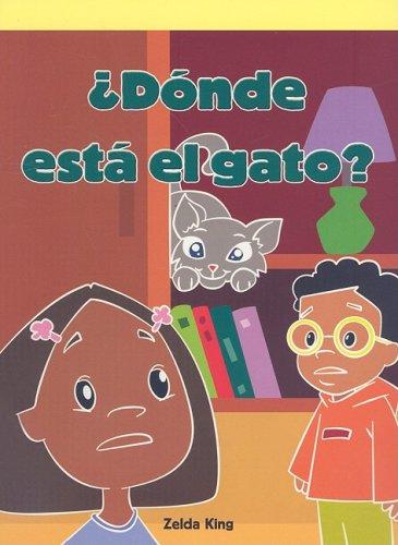 Dunde esta el gato?/ Where's the Cat? (Neighborhood Readers Level D) por Zelda King