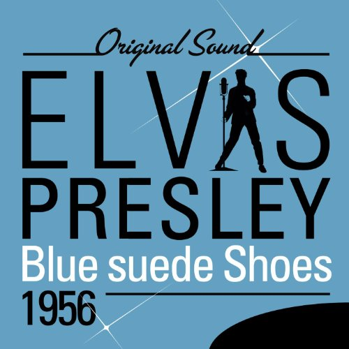 Blue Suede Shoes (1956) [Original Sound]