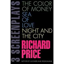 3 Screenplays : The Color of Money, Sea of Love, Night and the City