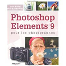 Photoshop Elements 9 : Pour les photographes
