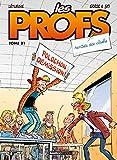 Les Profs - Tome 21 - Rentrée des clashs