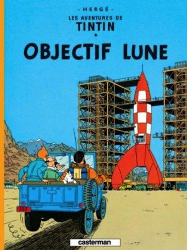 Les Aventures de Tintin, Tome 16 : Objectif Lune : Mini-album par Herge