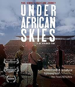 Under African Skies: Paul Simons Journey Back To Graceland [Blu-ray] [2012] [Region Free]