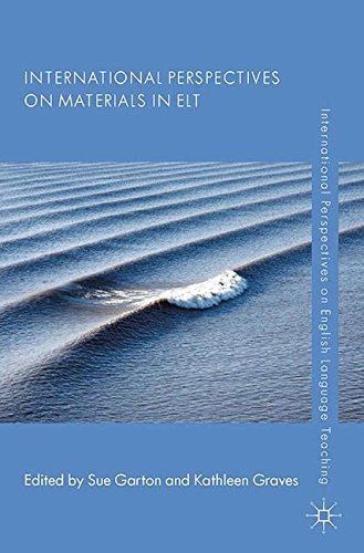 International Perspectives on Materials in ELT (International Perspectives on English Language Teaching)