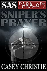 SAS Para-Ops Book #5: Sniper's Prayer (English Edition)