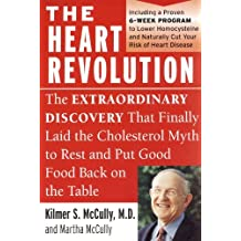 The Heart Revolution: The Extraordinary Discovery That Finally Laid the Cholesterol Myth to Rest (English Edition)