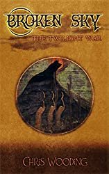 Broken Sky Act 1: The Twilight War