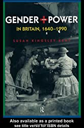 Gender and Power in Britain, 1640-1990