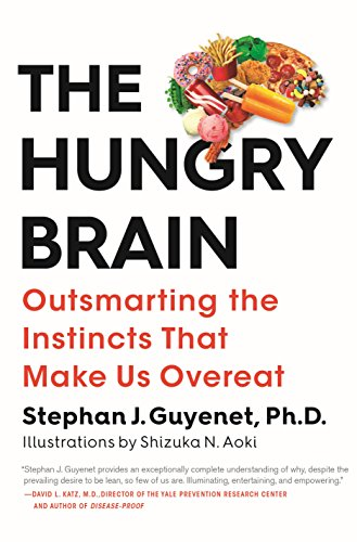 The Hungry Brain: Outsmarting the Instincts That Make Us Overeat Descargar ebooks Epub