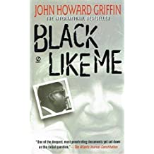 Black Like Me by John Howard Griffin (2010-10-20)