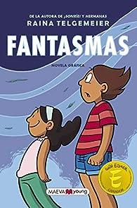 Fantasmas: Edición en español de España, no latino par Raina Telgemeier