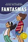 Fantasmas: Edición en español de España, no latino par Telgemeier